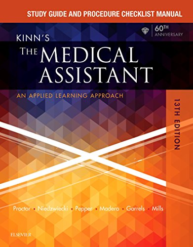 Study Guide and Procedure Checklist Manual for Kinn's The Medical Assistant - E-Book: An Applied Lea