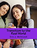 Transition to the Real World, Eric Melniczek, 1481180835