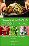 Veggie and Organic London