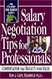 Salary Negotiation Tips for Professionals, B. H. Careers International Staff and Caryl Krannich, 157023230X