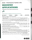 img - for IEEE Transactions of Industry Apllications : Chilled Water Pumps in Clean Room; Transition Theory in Electrical Installation; Triboelectric Separation of Insulating Particles; Arc Flash Energy Reduction; Max. Power Point Tracking Wind Power book / textbook / text book