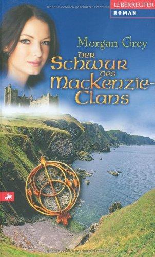 Der Schwur des MacKenzie-Clans