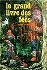 Le Grand livre des fées (Tout en couleurs) par Fatou