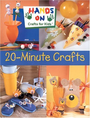 Hands on Crafts for Kids: 20-Minute Crafts ()