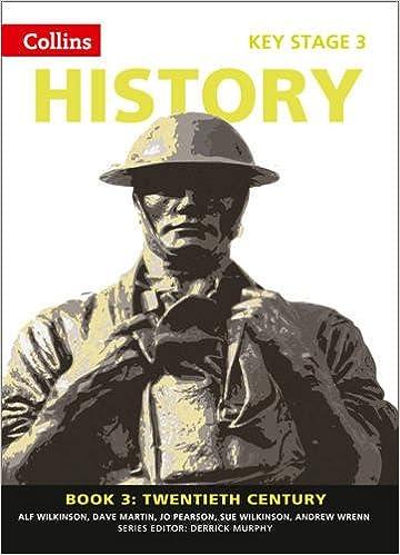 Book 3 Twentieth Century (Collins Key Stage 3 History): Alf ...