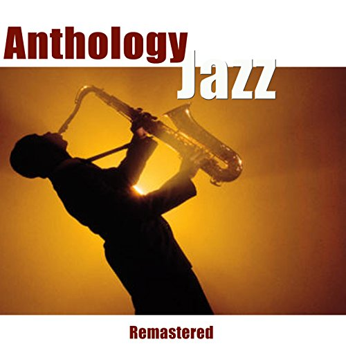 Jazz Anthology (Remastered)