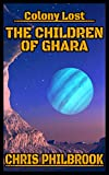The Children of Ghara: Colony Lost