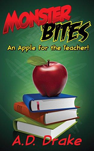 An Apple for the Teacher! (Monster Bites Series Book 5)