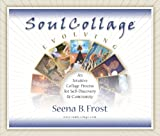 img - for SoulCollage Evolving: An Intuitive Collage Process for Self-Discovery and Community book / textbook / text book