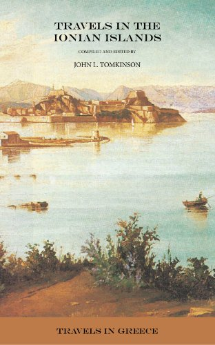 Travels in the Ionian Islands (Travels in Greece Book 6)