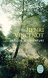 Prélude à l'aventure par Vincenot