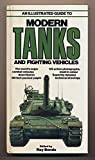 img - for An Illustrated Guide to Modern Tanks and Fighting Vehicles book / textbook / text book