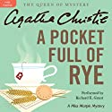 A Pocket Full of Rye: A Miss Marple Mystery Hörbuch von Agatha Christie Gesprochen von: Richard E. Grant