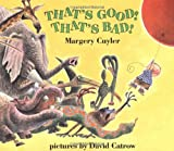That's Good! That's Bad!, Margery Cuyler, 0805029540
