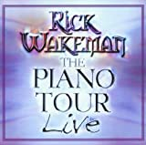 Piano Tour Live by Rick Wakeman (2001-05-08)