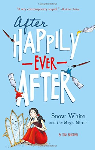 Snow White and the Magic Mirror (After Happily Ever (Happily Ever After High Characters)