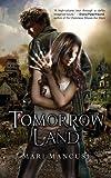 Tomorrow Land (Apocalypse Later) (Volume 1)