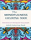 Adult Coloring Book: Anti-Stress Art Therapy For Busy People