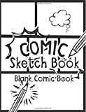 "Comic Sketch Book - Blank Comic Book: Create Your Own Drawing Cartoons and Comics (Large Print 8.5""x 11"" 120 Pages)"