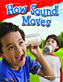 img - for How Sound Moves (Library Bound) (Science Readers) book / textbook / text book