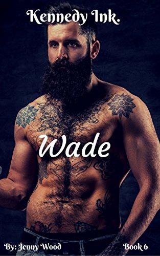 Wade (Kennedy Ink.)