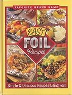 Favorite Brand Name: Easy Foil Recipes -…