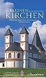 Die kleinen romanischen Kirchen: Führer zur Geschichte und Entwicklung Kölner Vororte