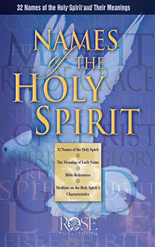 Names of the Holy Spirit Pamphlet by Rose Publishing