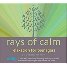 Rays of Calm: Relaxation for Teenagers