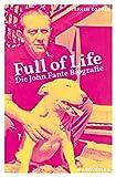 Full of Life: Die John Fante Biografie