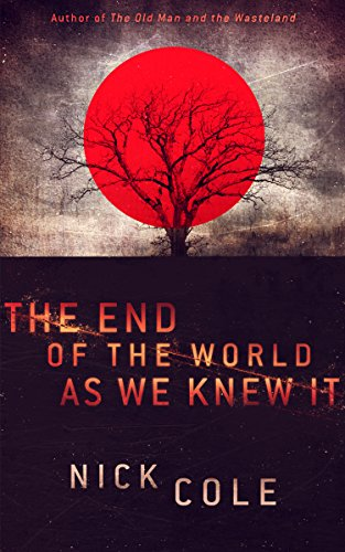 book cover of The End of the World as We Knew It