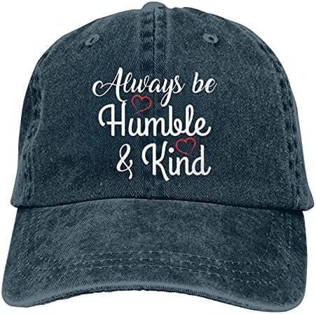 Always Be Humble and Kind Unisex Baseball Caps...