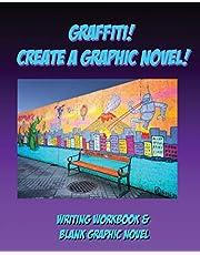Graffiti! Create A Graphic Novel!: How to Write A Graphic Novel Workbook with Blank Comic Book - Graffiti Black & Purple Theme Large 8 x 10 Diagonal Format