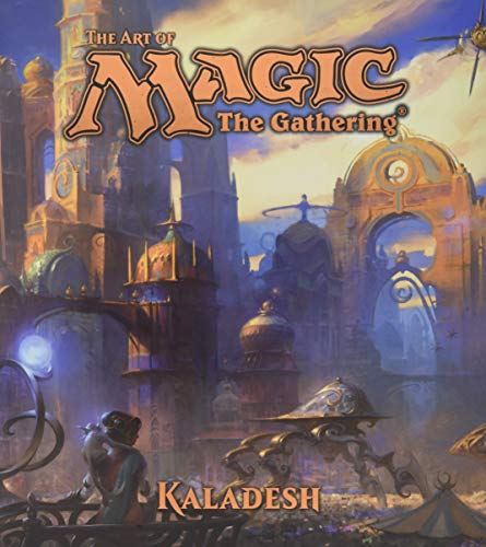 - The Art of Magic: The Gathering - Kaladesh