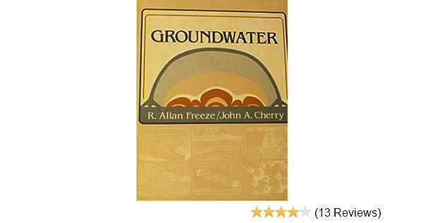 Groundwater r allan cherry john a freeze 9780133653120 amazon groundwater r allan cherry john a freeze 9780133653120 amazon books fandeluxe Choice Image