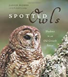 Spotted Owls, Richard Cannings, 155365241X