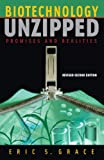 Biotechnology Unzipped, Eric S. Grace, 0309096219