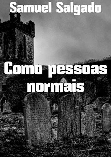 Como pessoas normais (Portuguese Edition)