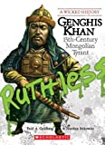 Genghis Khan: 13th-Century Mongolian Tyrant (Wicked History (Paperback))