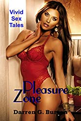 Pleasure Zone: Vivid Sex Tales