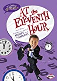 At the Eleventh Hour: And Other Expressions About Money and Numbers (It's Just An Expression)