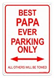 (US) Papa Sign Gifts Best Papa Ever Parking Sign Metal Decorative Sign Home Decor Man Cave Novelty Sign