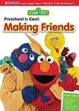 Sesame Street: Preschool is Cool, Making Friends