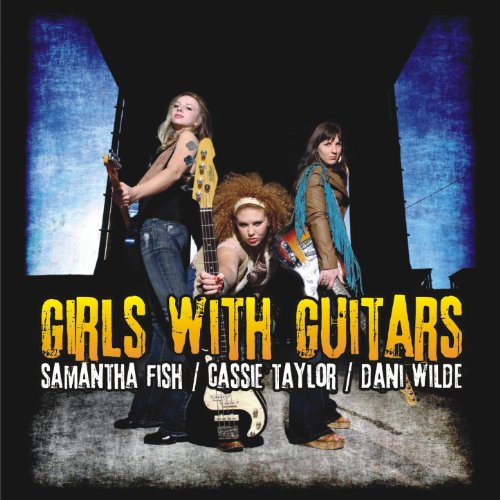 Girls With Guitars [Explicit]