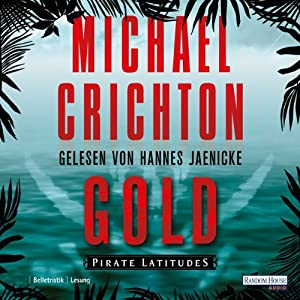 Gold: Pirate Latitudes Hörbuch