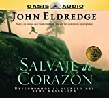 Salvaje de Corazon: Wild at Heart (Spanish and Spanish Edition)