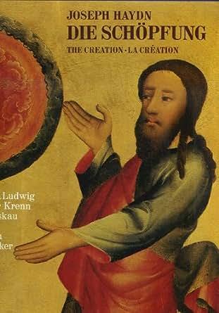 Joseph Haydn Die Schopfung The Creation La Creation