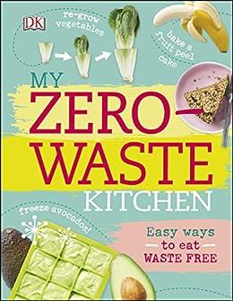 My Zero Waste Kitchen Easy Waste ebook