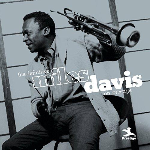 The Definitive Miles Davis on ...