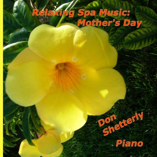 Relaxing Spa Music:  Mother's Day